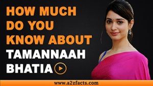 Tamannaah Bhatia - Everything You Need To Know About...!