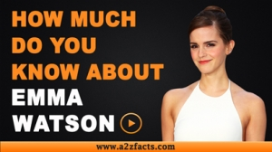 Emma Watson-Everything You Need To Know About!