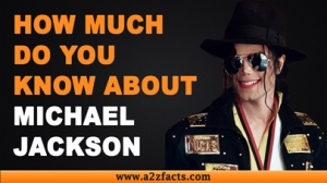 Michael Jackson - Everything You Need Know About...!
