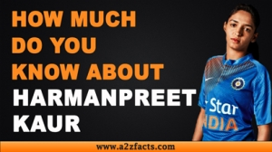 Harmanpreet Kaur - Everything You Need To Know About...!