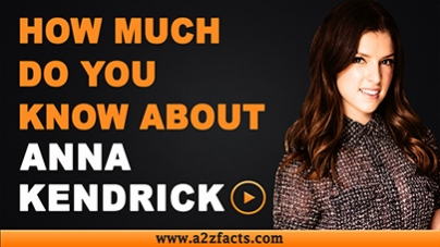 Anna Kendrick-Everything You Need To Know About..!