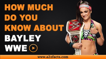 Bayley-Everything You Need To Know About..!